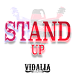 "Let's ""Stand Up"" Together for America! New Music from ""Vidalia"""