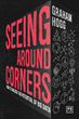 "Connectworxs Founder Graham Hogg Inspires Companies to Build More Data-Driven Cultures in His New Book, ""Seeing Around Corners: How to Unlock the Potential of Big Data"""