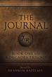 """Shannon Ratzlaff's new book """"The Journal"""" is a historic and captivating story of love, loss and the pursuit of happiness."""
