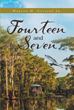 "Harlan M. Guillot Jr.'S Newly Released ""Fourteen And Seven"" Is The Heartwarming Story Of Two Young Children, And How Through Tragedy Both Were Able To Find Love"
