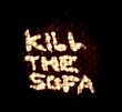 Kill The Sofa