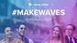 #MakeWaves Video Challenge to Help Marketers Improve Video Marketing Skills in 7 Days