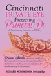 "Richard McDonough's New Book ""Cincinnati Private Eye: Protecting Princess Di"" is an Enthralling Adventure That Involves a ""literal"" Royal Hand to Save a Life"