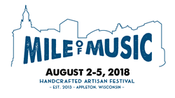 Mile of Music will return to Appleton, Wisconsin, from August 2-5, 2018