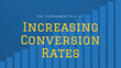 How to Get Better Conversion Rates: Magnificent Marketing Presents a New Webinar with Expert Tips for Understanding the Customer in Order to Improve Content Conversion