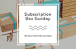 Cratejoy Kicks Off Subscription Box Sunday