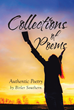 """Birler Southern's New Book """"Collections of Poems: Authentic Poetry by Birler Southern"""" Is a Heartwarming Account of God's Benevolence and Grace for His People"""