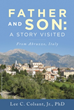 Lee C. Colsant Jr., PhD Releases 'Father and Son: A Story Visited'