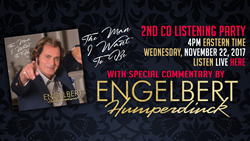 engelbert humperdinck worldwide listening party youtube song commentary the man i want to be album ok good records