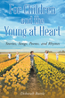 "Author Deborah Battle's Newly Released ""For Children and the Young at Heart: Stories, Songs, Poems, and Rhymes"" is a Collection of Writings for All to Enjoy"