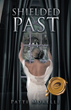 Patti Morelli releases 'Unshielded Past,' sequel to first novel