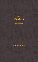 """Author IBHS Lee's newly released """"My Psalms"""" shares the psalms of one man and reminds others to share their own."""