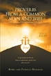 "Bobby and Patricia Hickman's Newly Released ""Proverbs from A Common Man and Wife We serve God!"" is an Uplifting Devotional Inspired by God's Love and Grace"
