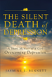 "Author Jasmine L. Bennett's newly released ""The Silent Death of Depression: A Short Memoir of a Girl Overcoming Depression"" shares a story of hope for those suffering."