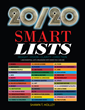 "Shawn Holley's new book ""20/20 Smart Lists"" is a fascinating resource providing clarity and guidance in the twenty-first century"
