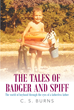 "Author C.S. Burns's New Book ""The Tales of Badger and Spiff"" Is a Collection of Photographs and Verse Celebrating the Small Moments of Childhood Through a Father's Eyes"