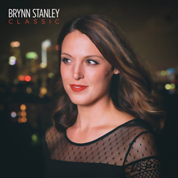 """Classic"" – Brynn Stanley's first EP is described as timeless, modern and vintage pop.  Her sound is similar to Top 40 artists like Michael Buble, Diana Krall and Norah Jones."
