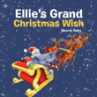 Sherry Raby reveals 'Ellie's Grand Christmas Wish'