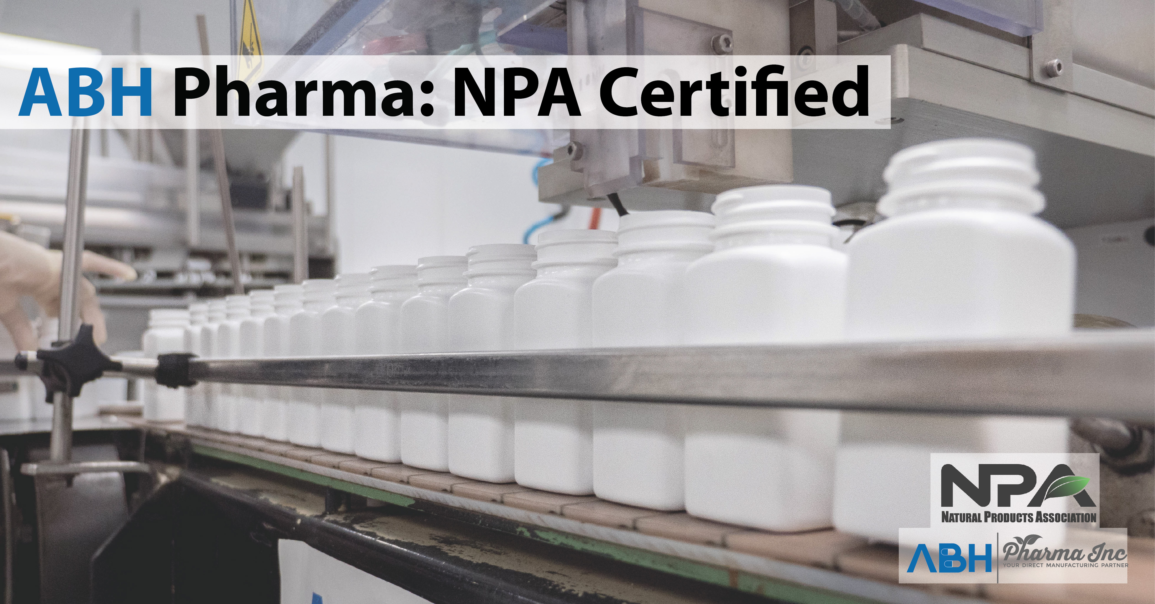 ABH Pharma Nutraceutical Contract Manufacturer Awarded NPA