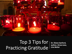 3 Top Tips for Practicing Gratitude