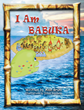 "Author Alan Bruni's Newly Released ""I Am Babuka"" Tells The Story Of A Lonely Sea Creature Named Babuka And His Quest For Friendship"