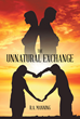 "Author R.A. Manning's Newly Released ""The Unnatural Exchange"" Teaches Readers How to Build Long-lasting and Loving Relationships"