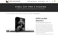 FCPX LUT Noir Volume 2 - Pixel Film Studios - FCPX Plugins