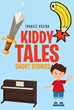"""Francis Ursida's new book """"Kiddy Tales: Short Stories"""" is an enchanting collection of tales filled with magic and mystery"""