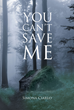 "Simona Ciarlo's new book ""You Can't Save Me"" is a story about depression, abuse and human trafficking – and ultimately how two people come together to rise above it all"
