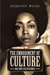 """Dorothy Wood's new book """"The Embodiment of Culture: Race and Class in Schools"""" is a significant reminder of America's stance in dealing with racism and bigotry"""