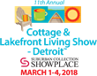 Prepare For Summer at Cottage & Lakefront Living Show Opening Thurs., March 1 in Novi