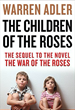 The Children of the Roses, the sequel to the iconic tale