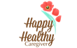 New Happy Healthy Caregiver podcast brings practical solutions and support for growing family caregiver population