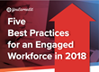 YouEarnedIt Unveils Five Best Practices for an Engaged Workforce in 2018