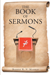 "Author Bishop R.V. Murray's Newly Released ""The Book of Sermons"" is a Trove of Scripture-based Discourses From Years of Delivering God's Word to Various Congregations"
