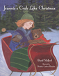 Jeannie's Crab Lake Christmas, the First in a Promising Series by Former US Ambassador, David Mulford, Releases December 1