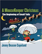 """Award-Winning Author Jenny Deason Copeland's """"A MouseKeeper Christmas"""" Wins Best of Los Angeles Award for """"Best Children's Christmas Book"""" 2017"""