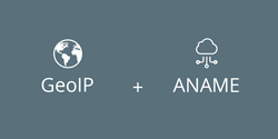 GeoIP Services and ANAME Records