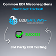 B2BGateway Clears up Misconceptions About 3rd Party Testing Solutions