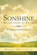 "Author Beverly ND Clopton's Newly Released ""Sonshine: Reflections of Faith ~ A Potpourri of Devotionals"" is an Assortment of Devotionals to Fit the Mood of Every Moment"
