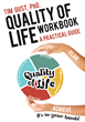 "Tim Gust PhD.'s New Book ""Quality of Life Workbook A Practical Guide"" is a Profound Book that Presents Ways of Building and Maintaining One's Quality of Life"