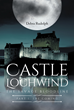 "Debra Rudolph's New Book ""Castle Lochwind The Savage Bloodline- Part I The Coming"" Is the Original Tale of Family Legacies and Mysterious Secrets"