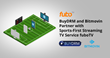 BuyDRM and Bitmovin Partner with Sports-First Streaming TV Service fuboTV
