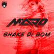 "Out Now: Maro Music Releases ""Shake Di Bom"" (Addicted To Music)"