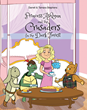 "Darrell and Tamara Stephens's Newly Released ""Princess Ashlynn and the Crusaders in the Dark Forest"" is the Tale of Four Friends Who Set Out on an Adventurous Journey"