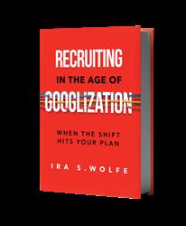 Recruiting in the Age of Googlization book.