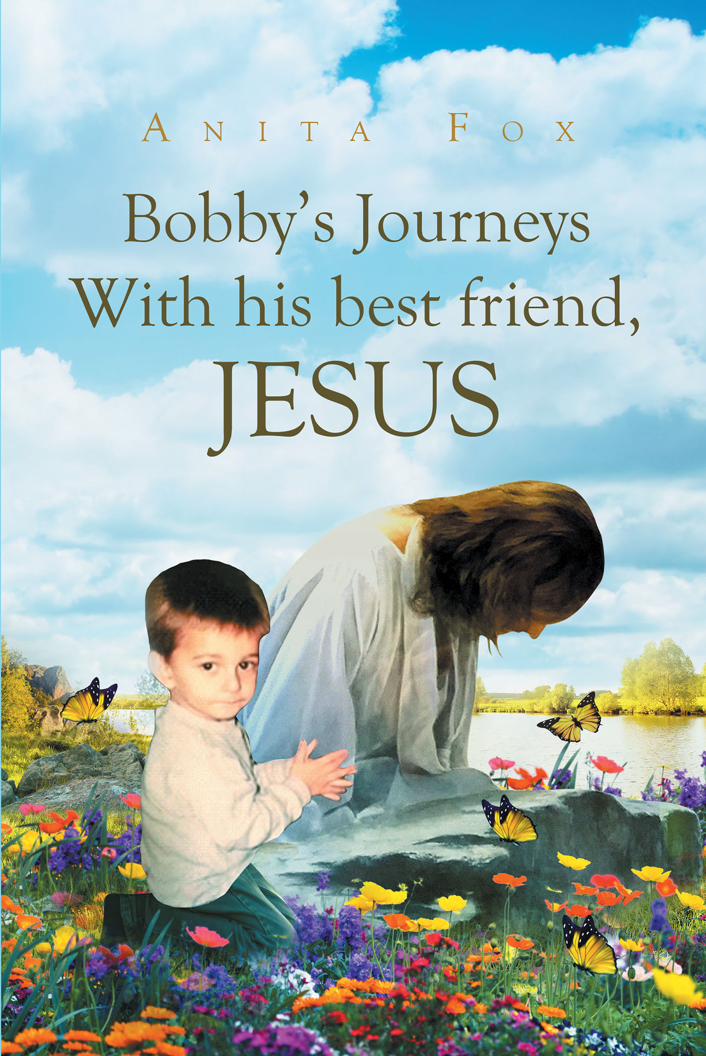 """Author Anita Fox's newly released """"Bobby's Journeys With His"""