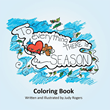 """Author Judy Rogers's newly released """"To Everything There is a Season"""" is a detailed coloring book inspired by the Book of Ecclesiastes."""