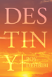 """Author Roy Dehbibi's New Book """"Destiny"""" Is a Collection of Entertaining Short Stories and Observations About American Life"""