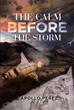 """Apollo Perez's new book """"The Calm Before the Storm"""" is a breathtaking book about the wonders of scientific innovation and deep space."""